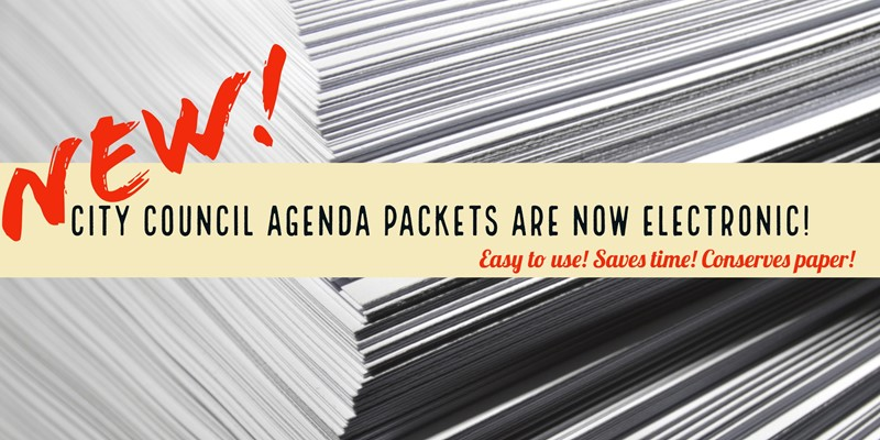 City Council agenda packets are now electronic and on the CivicWeb portal.
